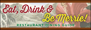Merrie Monarch Dining